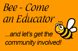 Bee-come a Bee Educator bee with orgage background